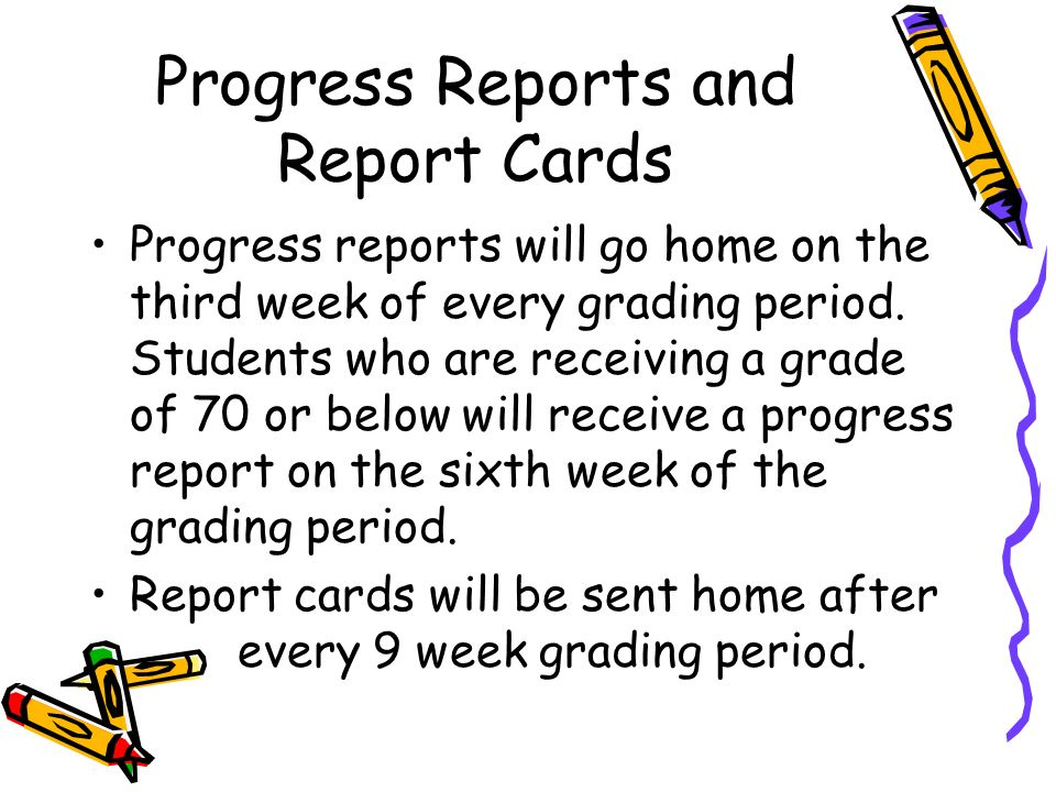 Progress Reports and Report Cards