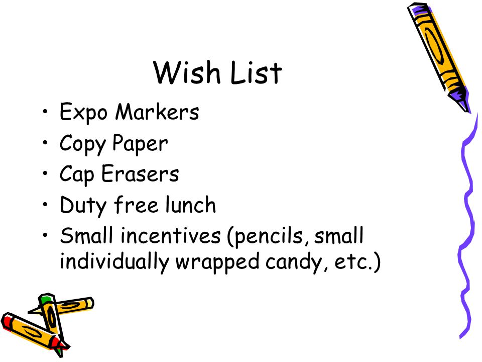 Wish List Expo Markers Copy Paper Cap Erasers Duty free lunch