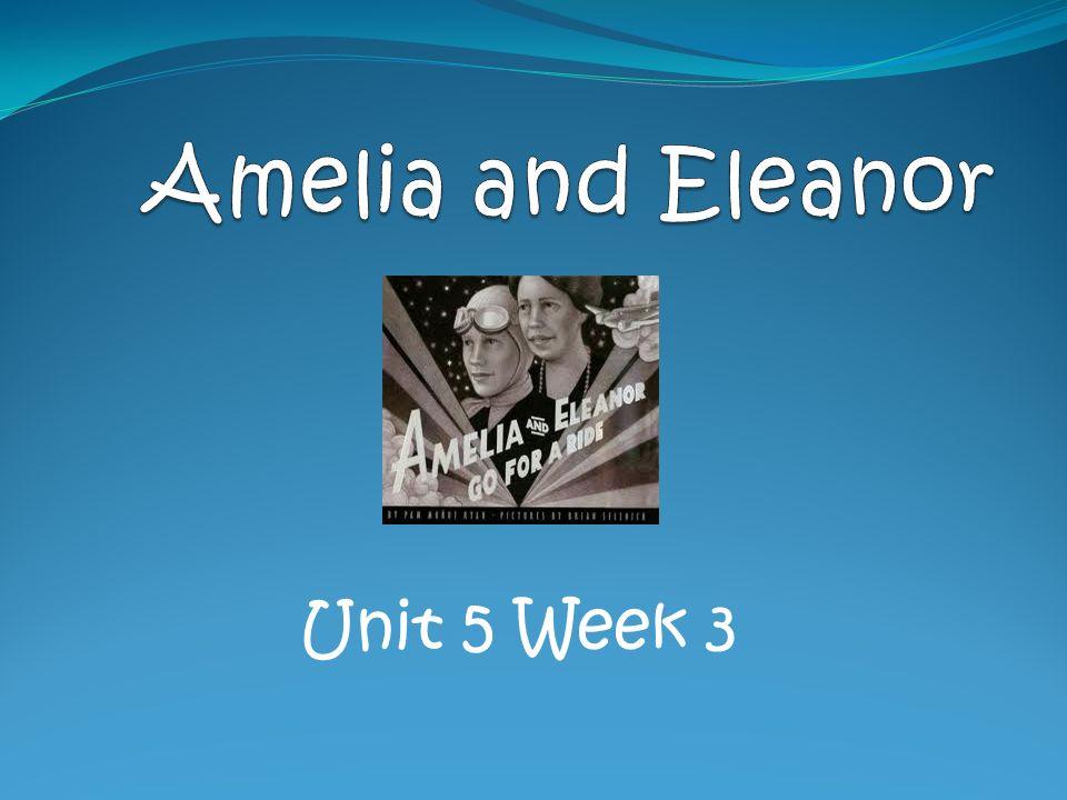 Amelia and Eleanor Unit 5 Week 3
