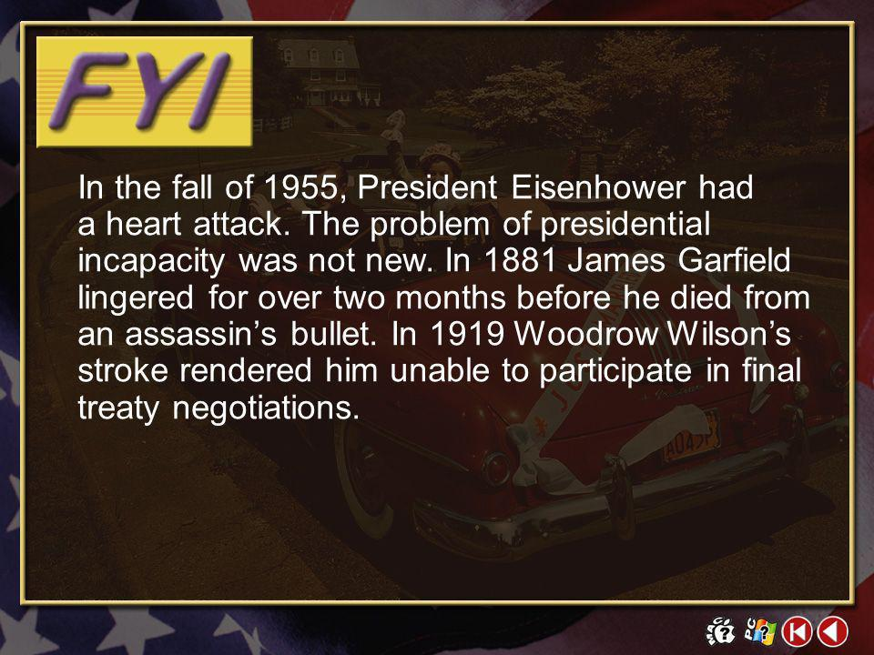 In the fall of 1955, President Eisenhower had a heart attack