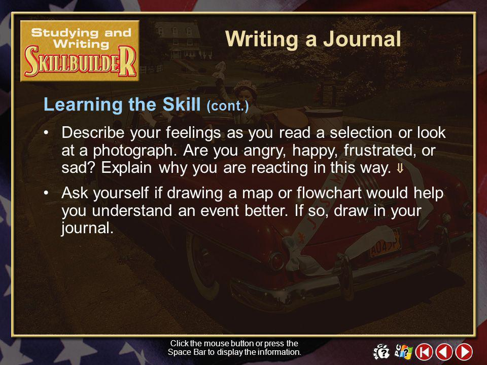 Writing a Journal Learning the Skill (cont.)