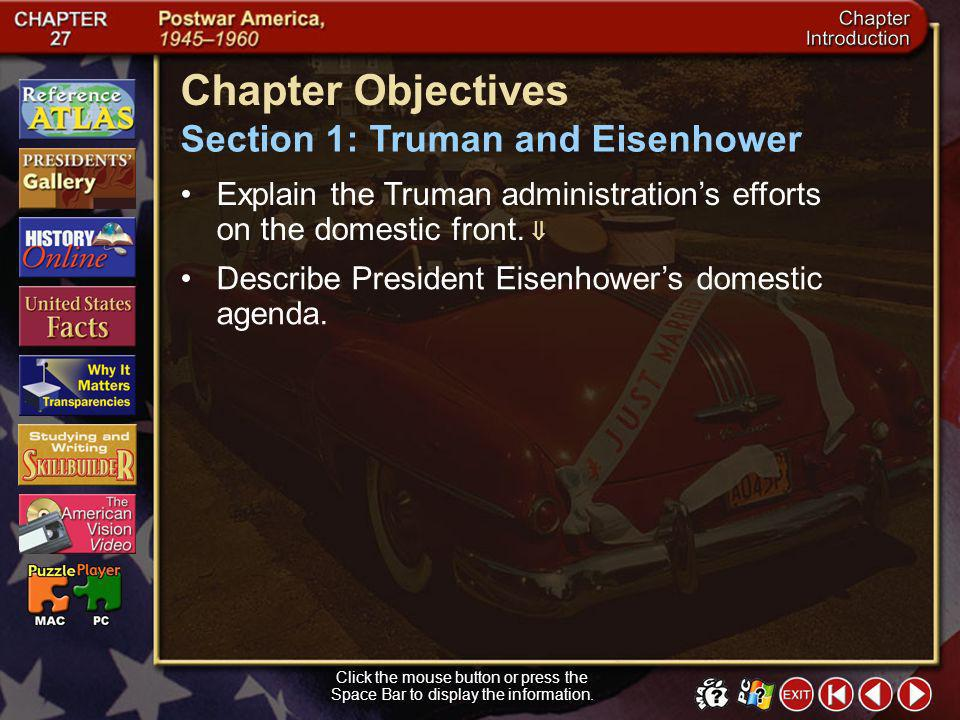 Chapter Objectives Section 1: Truman and Eisenhower