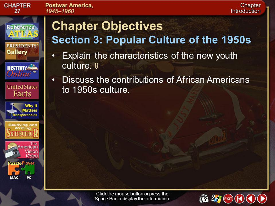 Chapter Objectives Section 3: Popular Culture of the 1950s