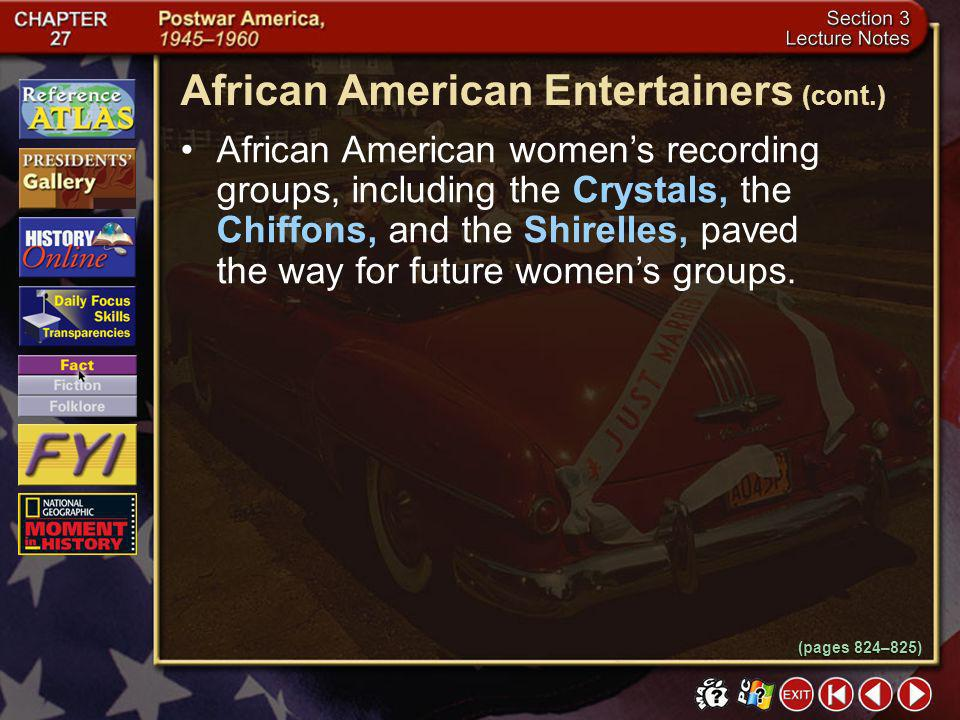 African American Entertainers (cont.)