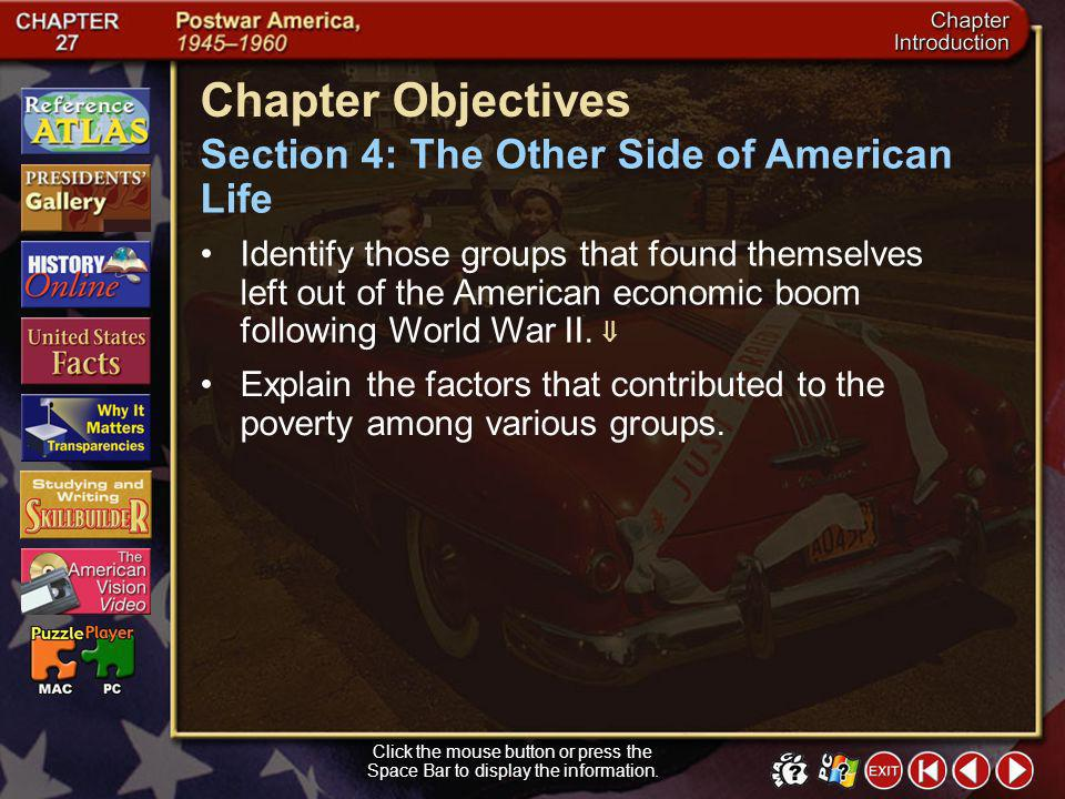 Chapter Objectives Section 4: The Other Side of American Life