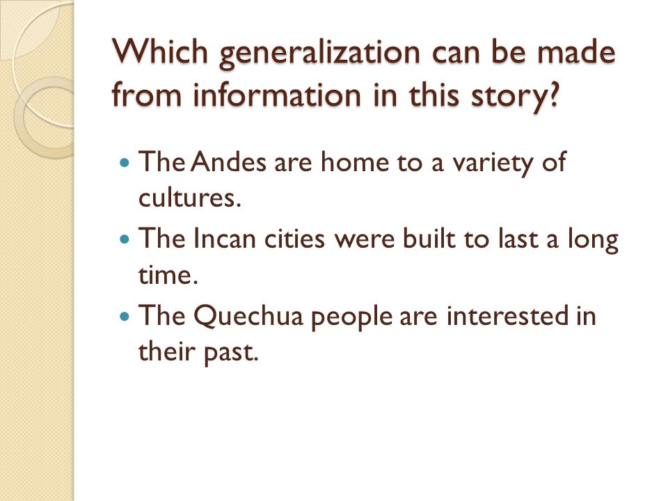 Which generalization can be made from information in this story