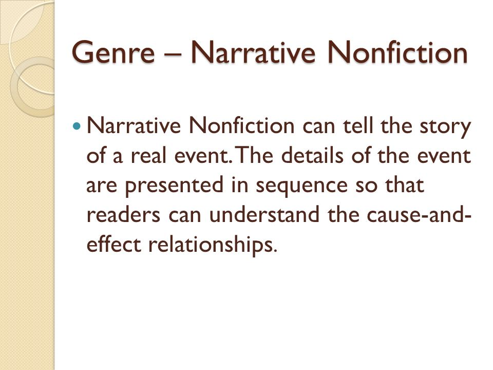 Genre – Narrative Nonfiction