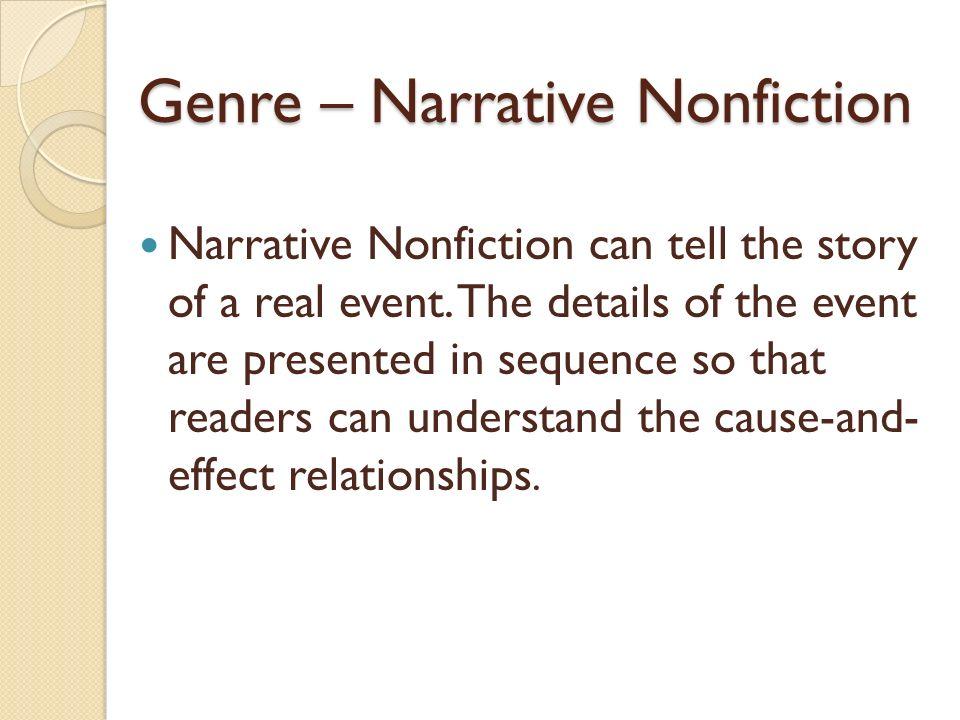 Genre – Narrative Nonfiction
