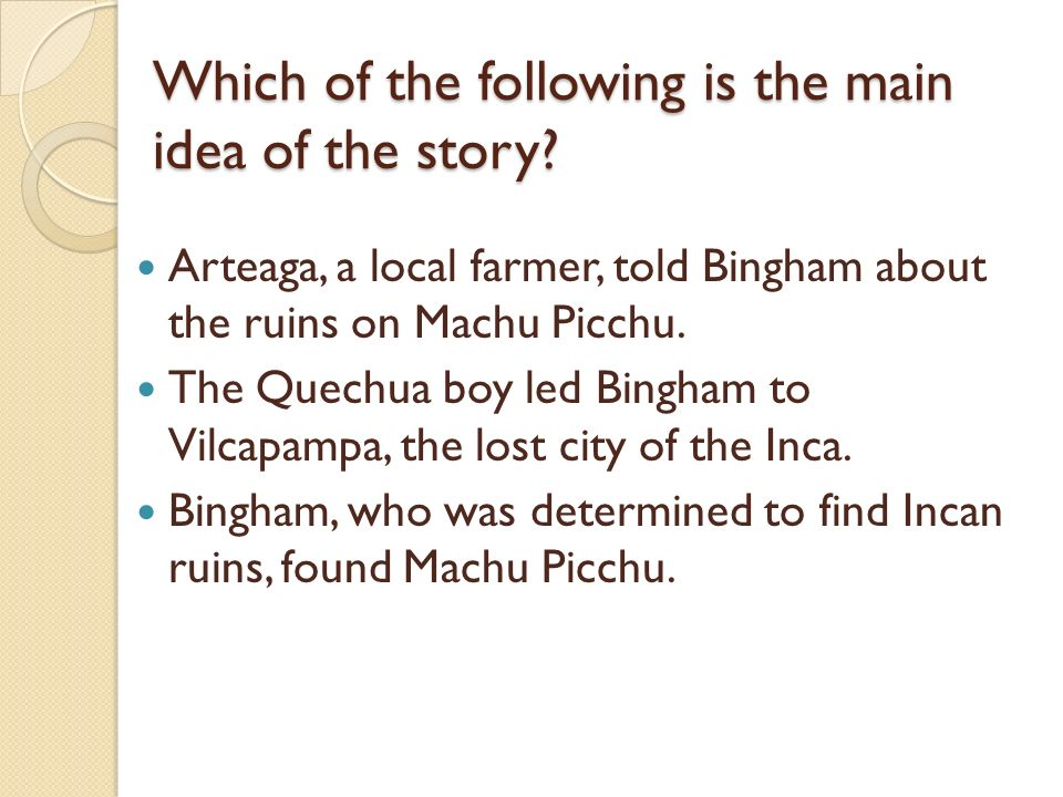 Which of the following is the main idea of the story
