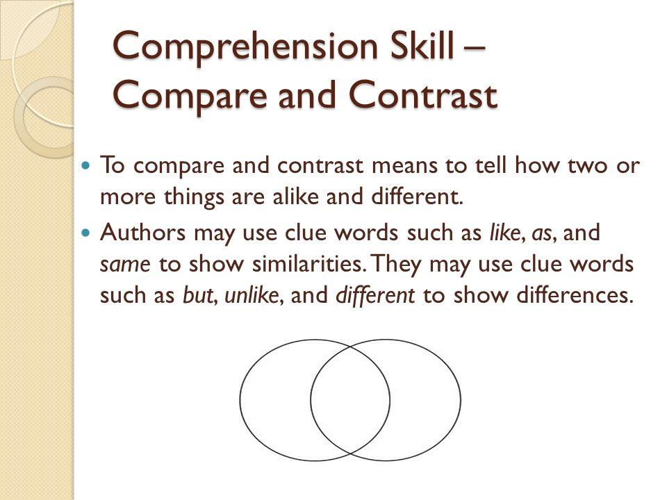 Comprehension Skill – Compare and Contrast