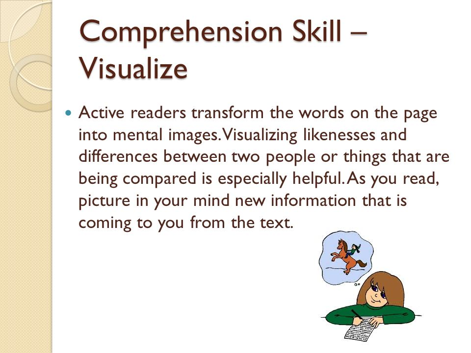 Comprehension Skill – Visualize