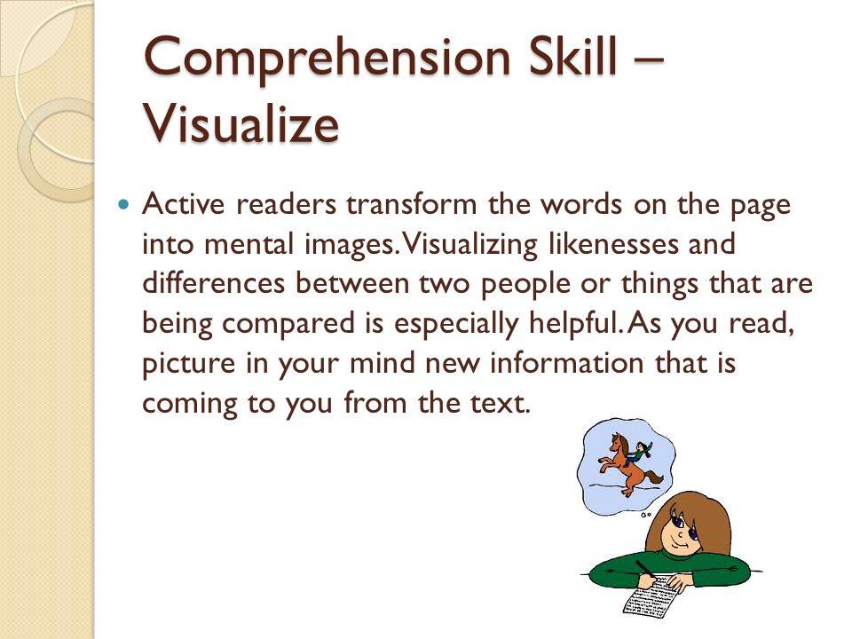 Comprehension Skill – Visualize