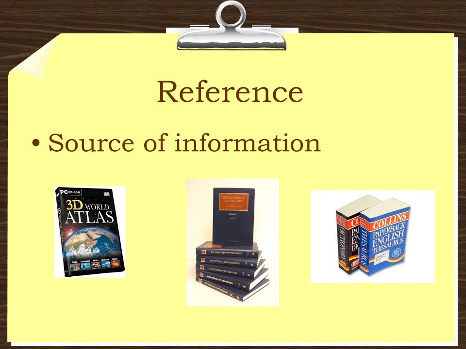 Reference Source of information