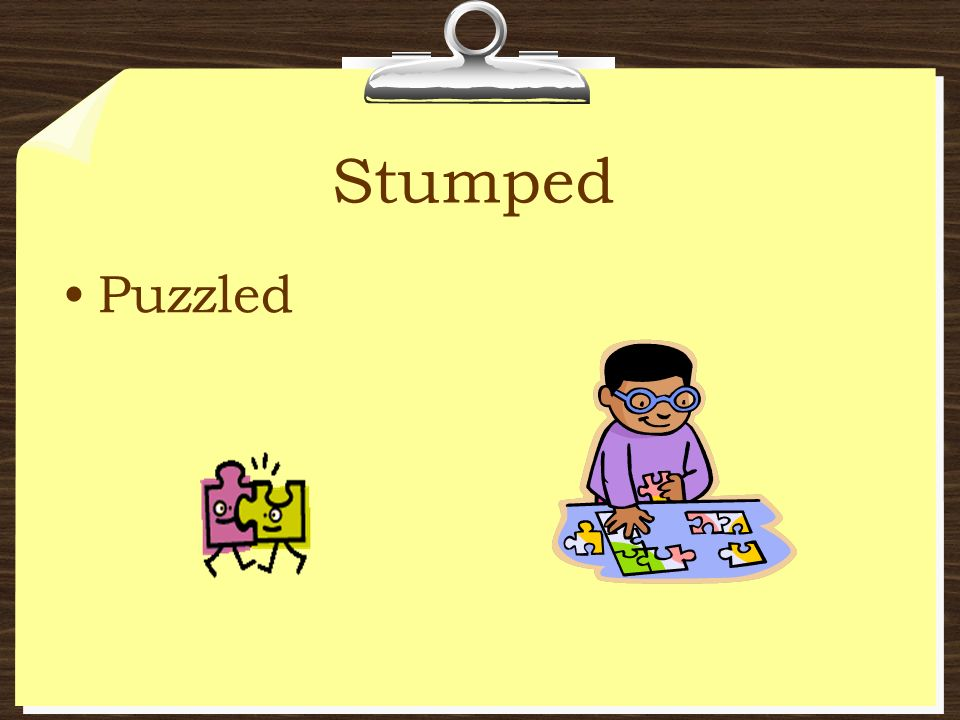 Stumped Puzzled