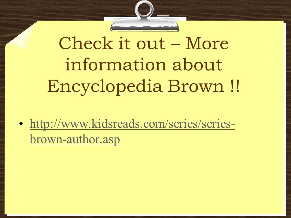 Check it out – More information about Encyclopedia Brown !!