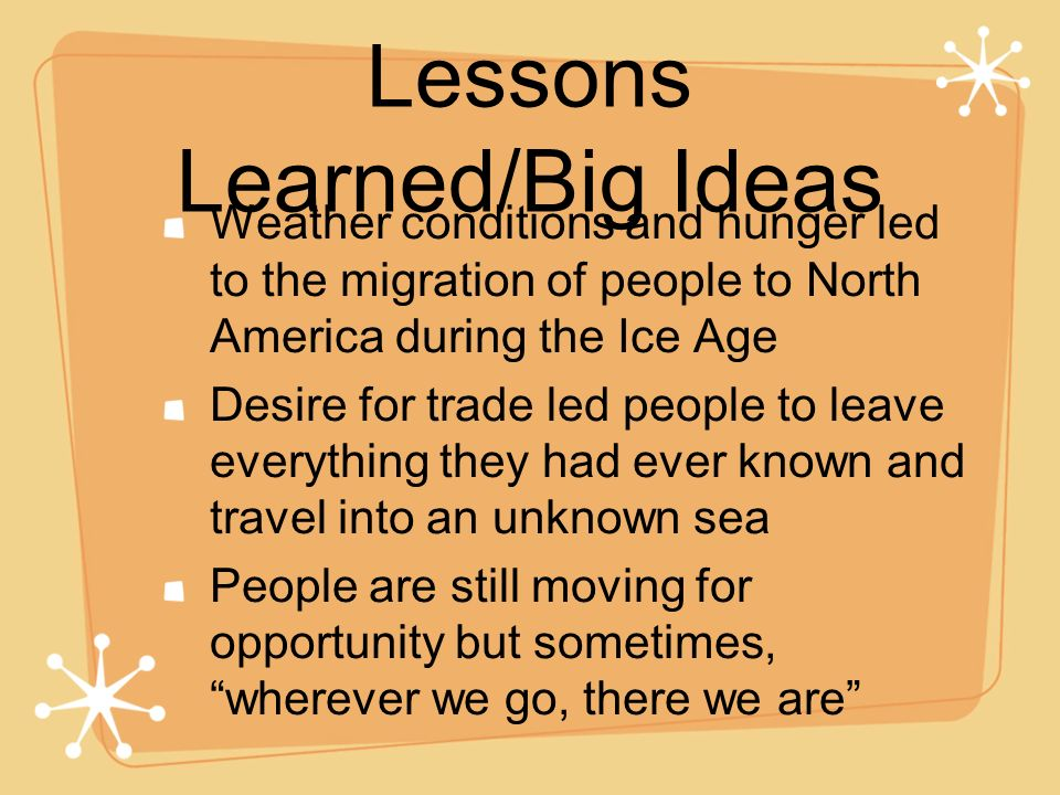 Lessons Learned/Big Ideas