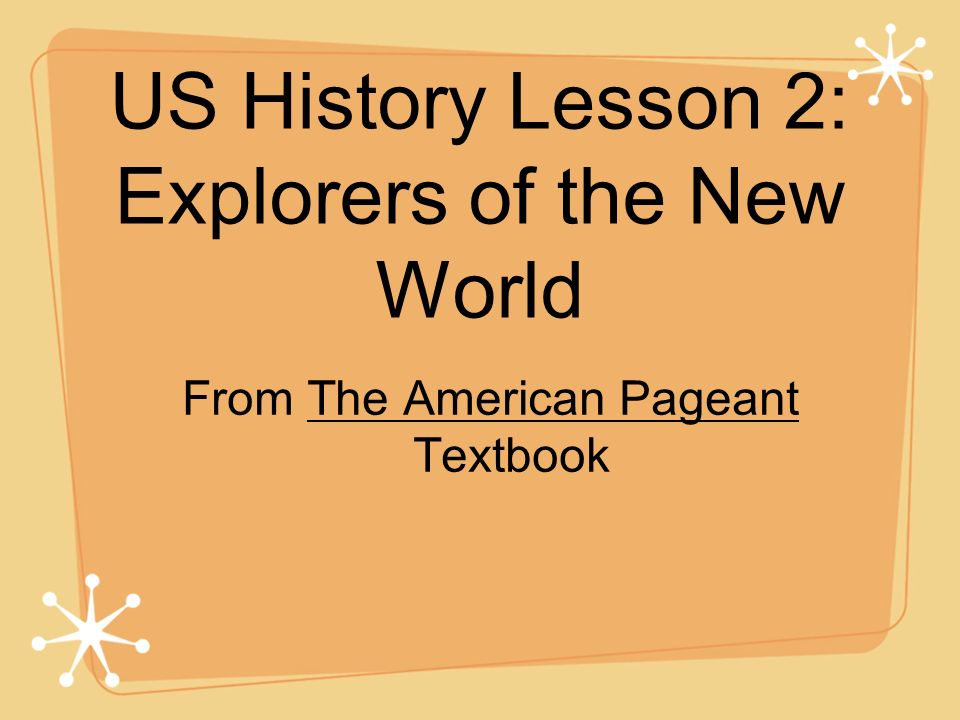 US History Lesson 2: Explorers of the New World