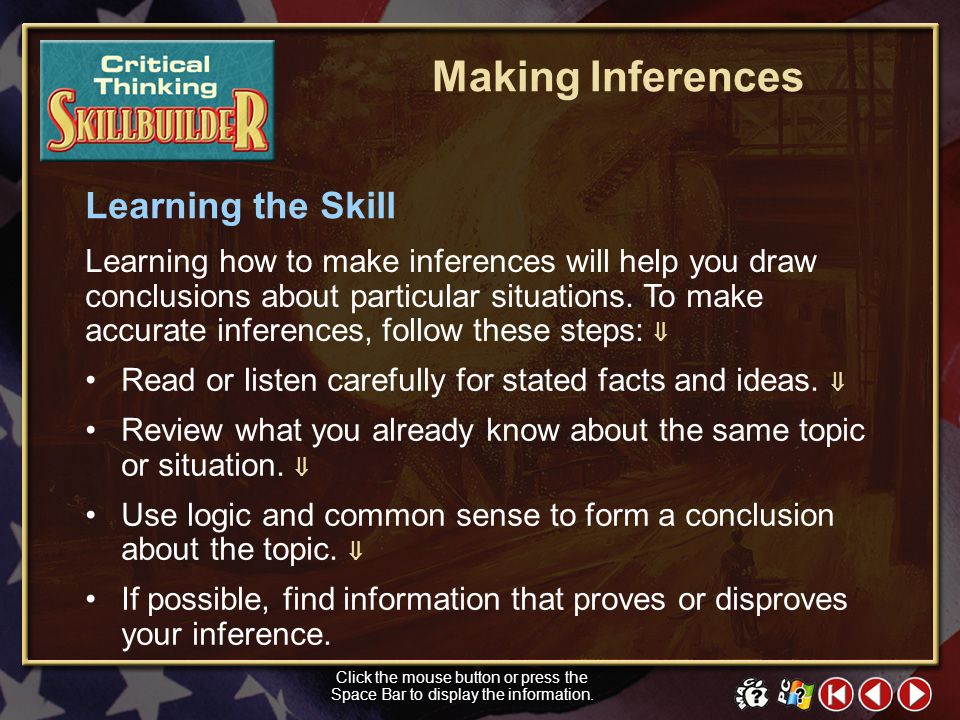 Making Inferences Learning the Skill