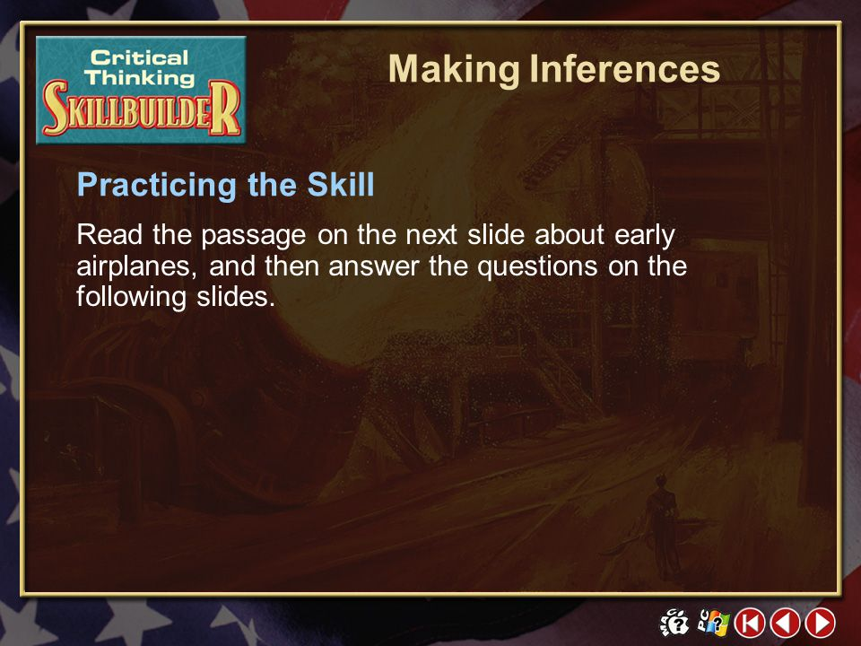 Making Inferences Practicing the Skill