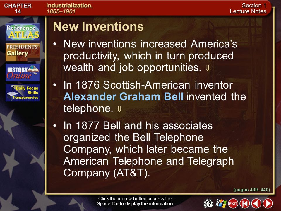 New Inventions New inventions increased America's productivity, which in turn produced wealth and job opportunities. 