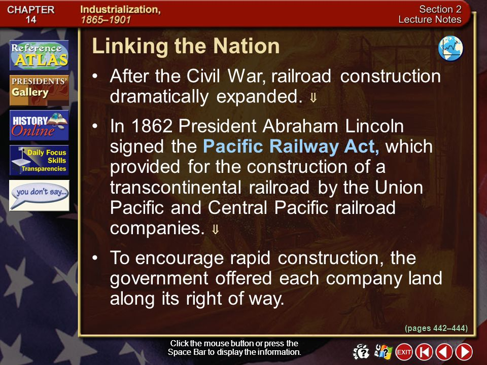 Linking the Nation After the Civil War, railroad construction dramatically expanded. 