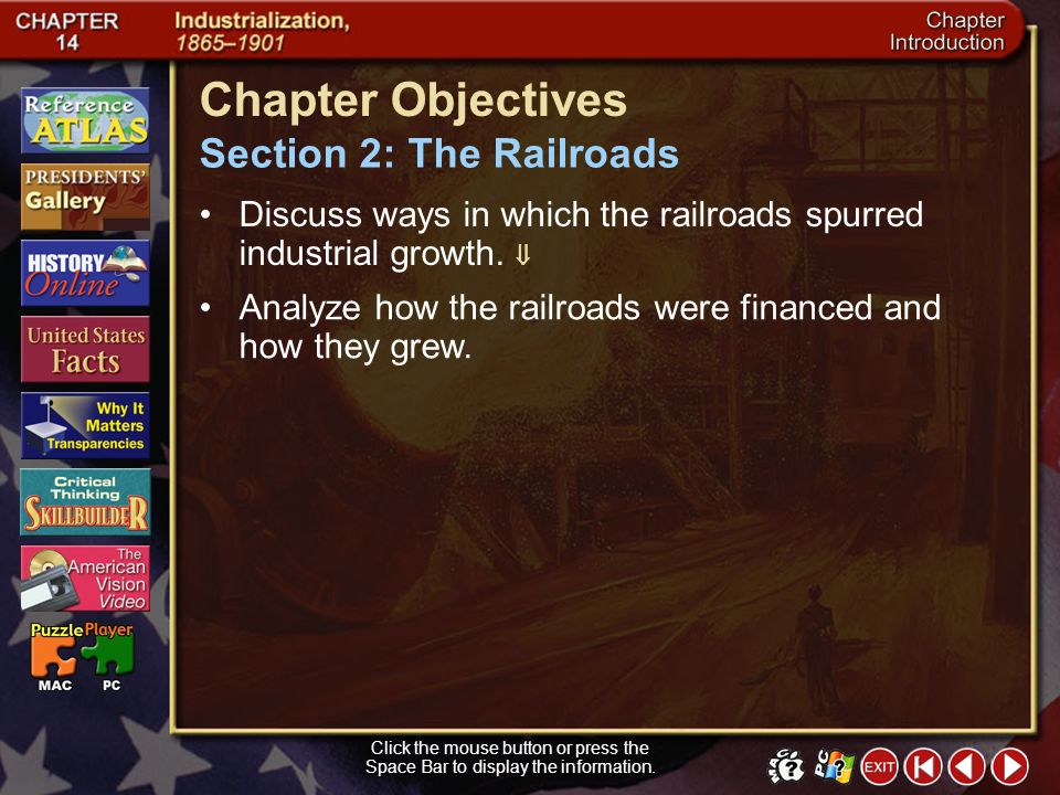 Chapter Objectives Section 2: The Railroads