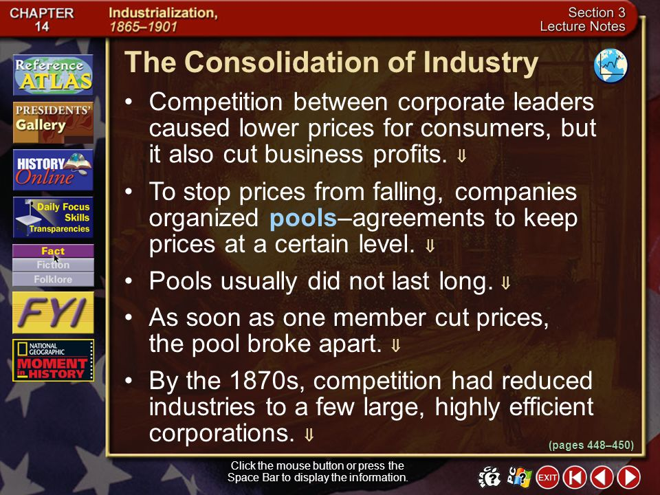 The Consolidation of Industry
