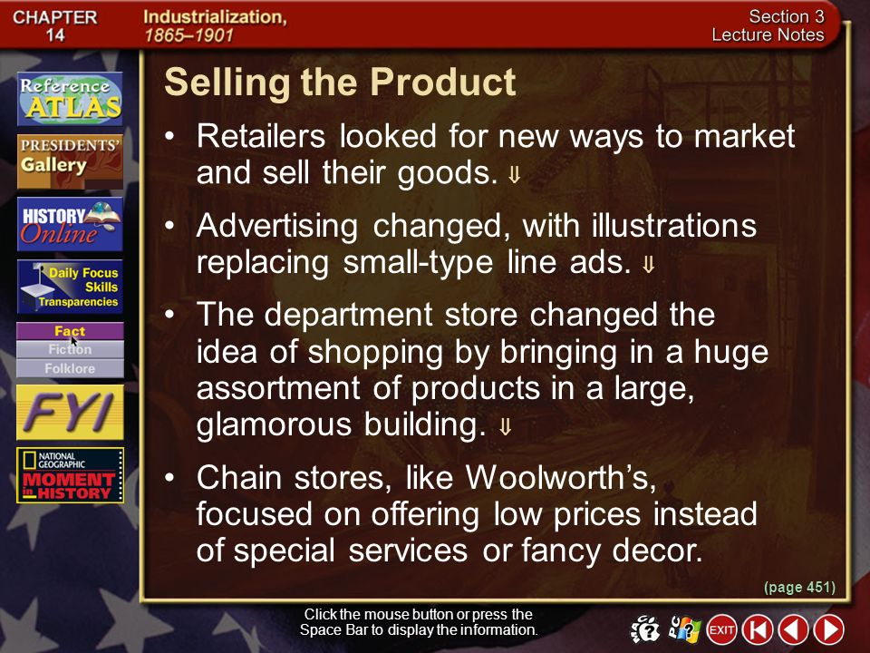 Selling the Product Retailers looked for new ways to market and sell their goods. 
