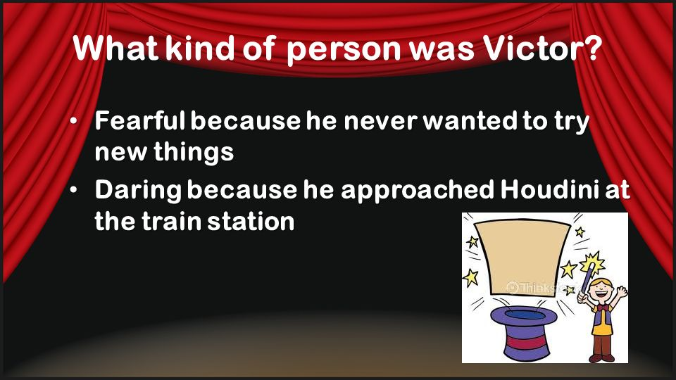 What kind of person was Victor
