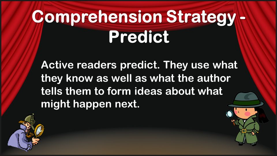 Comprehension Strategy - Predict