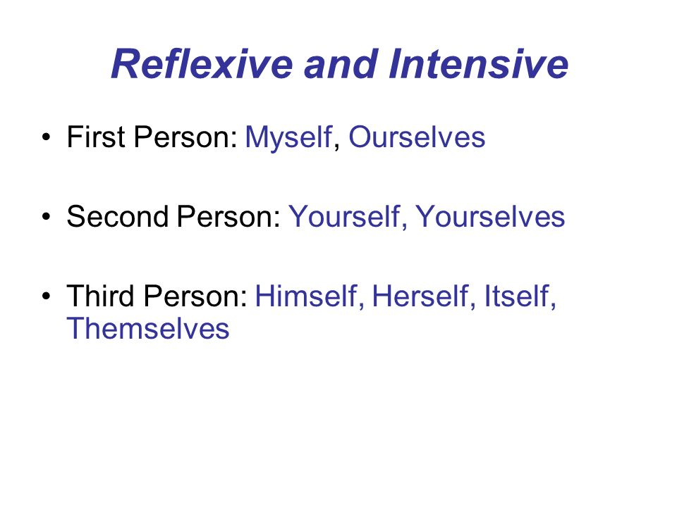 Reflexive and Intensive