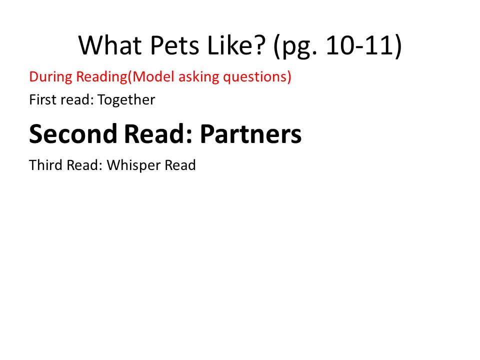 What Pets Like (pg. 10-11) Second Read: Partners
