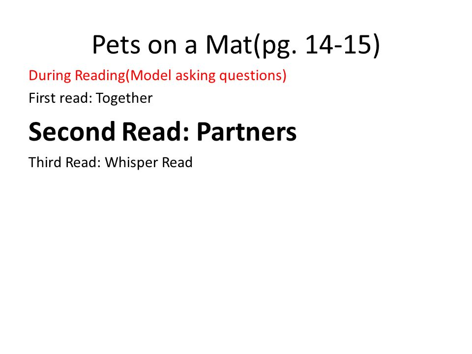 Pets on a Mat(pg. 14-15) Second Read: Partners