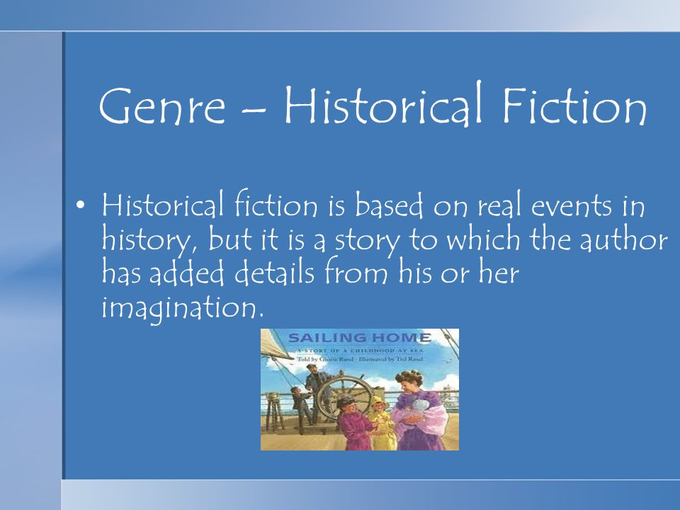 Genre – Historical Fiction