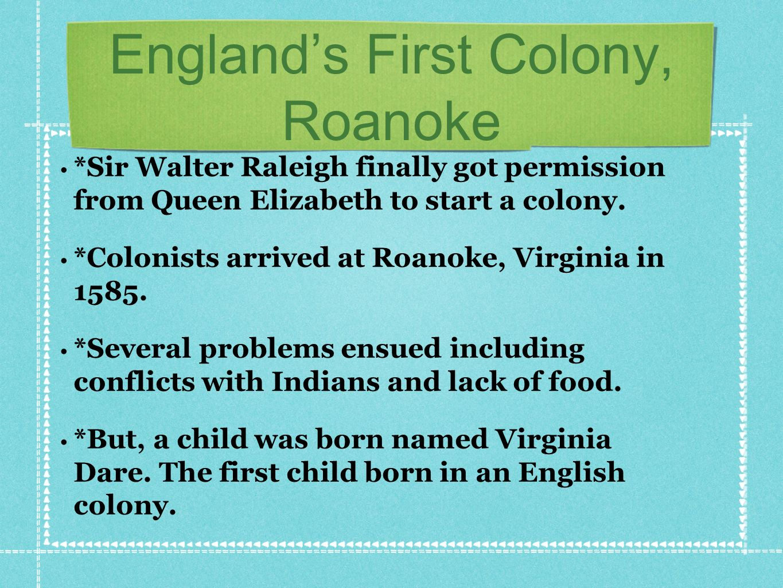 England's First Colony, Roanoke
