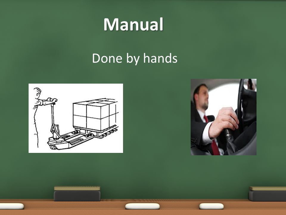 Manual Done by hands