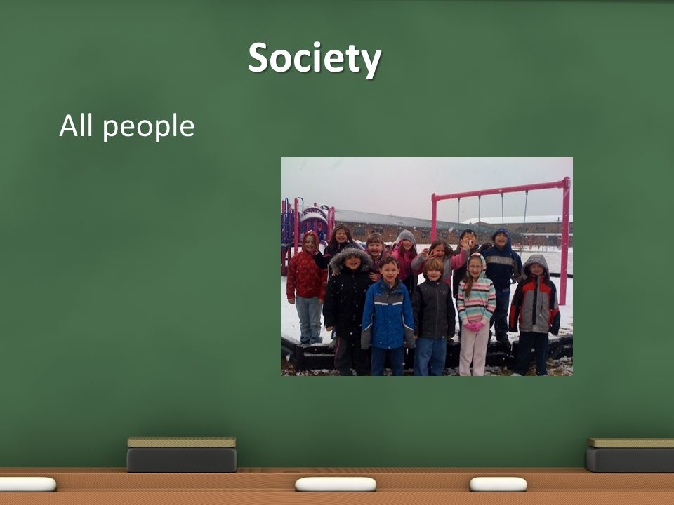 Society All people