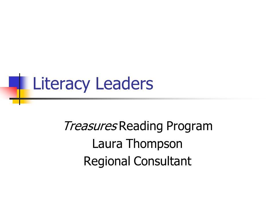 Treasures Reading Program Laura Thompson Regional Consultant