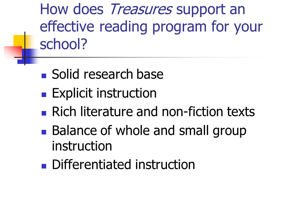 How does Treasures support an effective reading program for your school