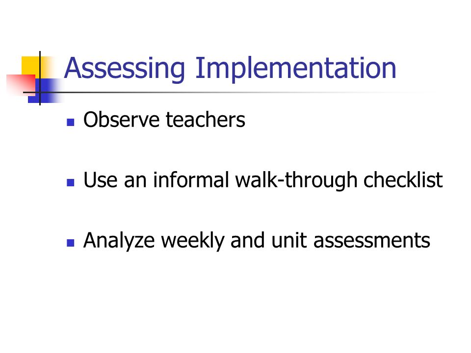 Assessing Implementation