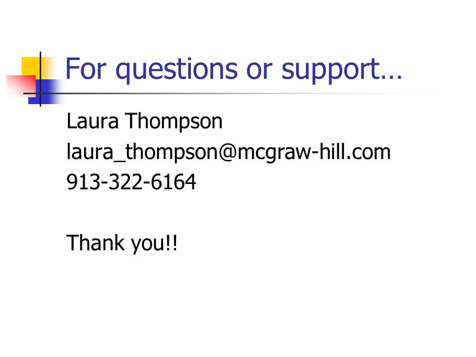 For questions or support…
