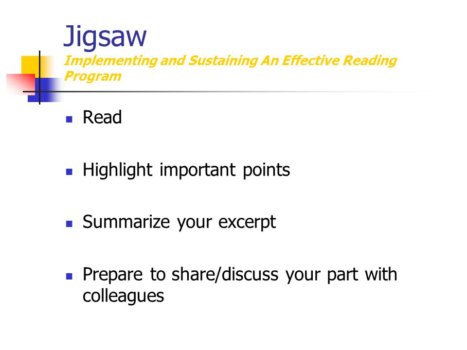 Jigsaw Implementing and Sustaining An Effective Reading Program