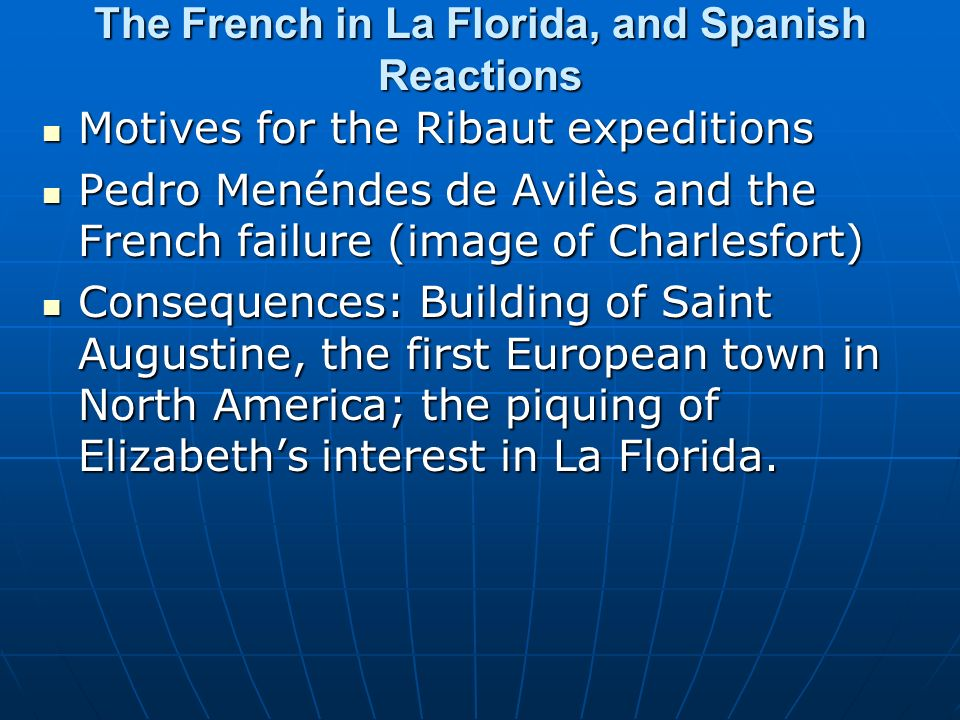The French in La Florida, and Spanish Reactions