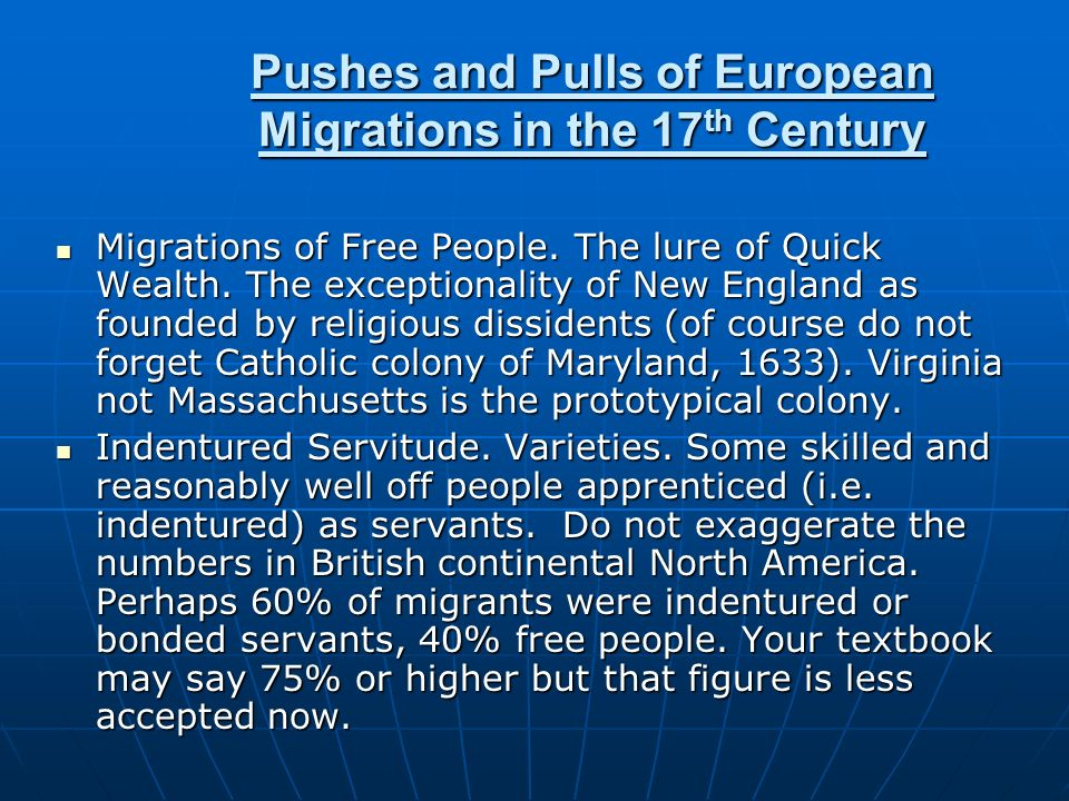 Pushes and Pulls of European Migrations in the 17th Century