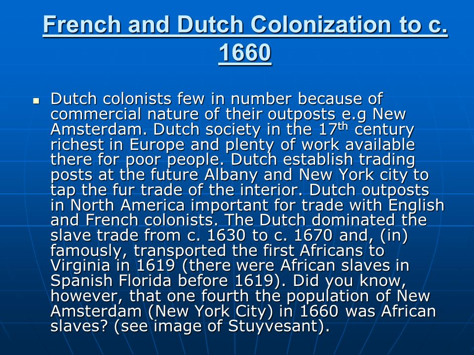 French and Dutch Colonization to c. 1660