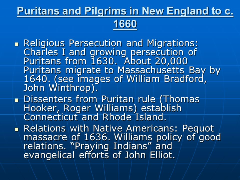 Puritans and Pilgrims in New England to c. 1660