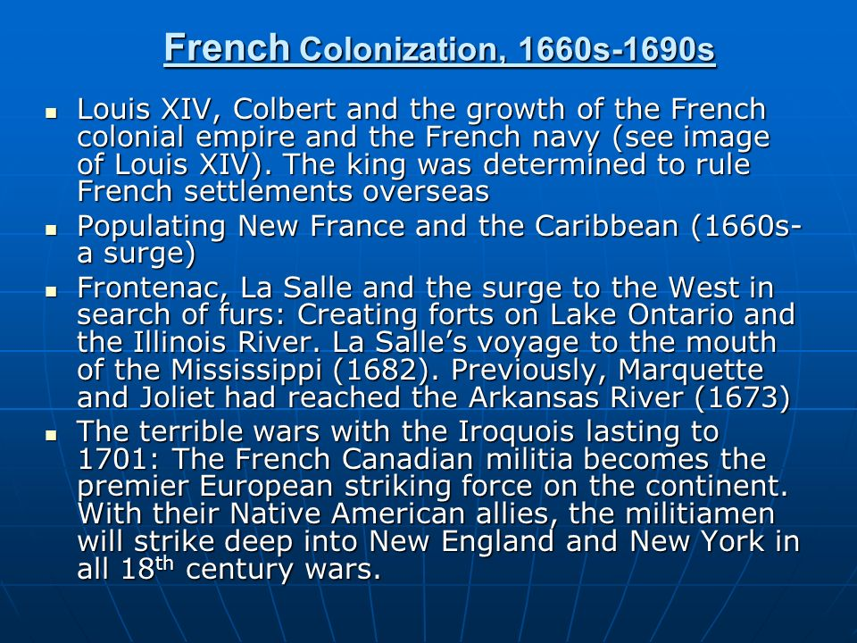 French Colonization, 1660s-1690s