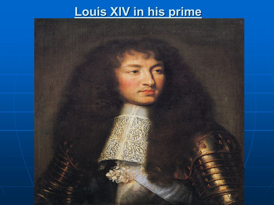 Louis XIV in his prime