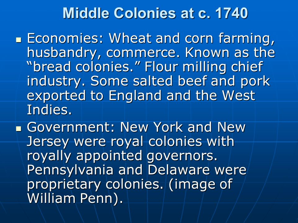 Middle Colonies at c. 1740