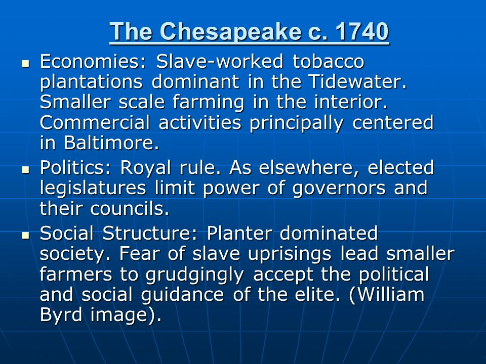 The Chesapeake c. 1740